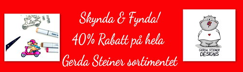 Hurry Up on Gerda Steiner Designs 40% Discount on all GSD Stamps & Dies