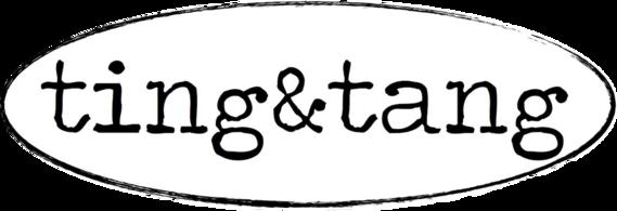 Ting & Tang